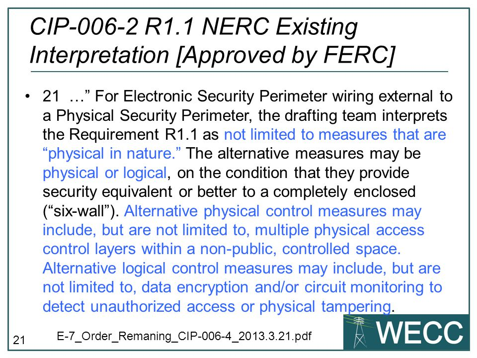 CIP-006-2 R1.1 NERC Existing Interpretation [Approved by FERC]